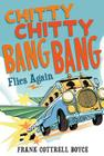 Chitty Chitty Bang Bang Flies Again Cover Image