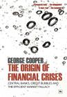 The Origin of Financial Crises Cover Image