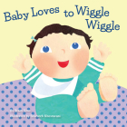Baby Loves to Wiggle Wiggle Cover Image