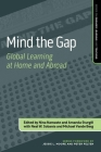 Mind the Gap: Global Learning at Home and Abroad Cover Image