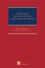 Consumer Protection in a Circular Economy (Consumer, Competition and Market Series - CCM #1) Cover Image