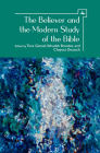 The Believer and the Modern Study of the Bible Cover Image