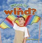What Is Wind? (Weather Close-Up) Cover Image