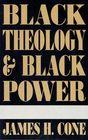 Black Theology & Black Power Cover Image
