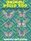 Libri da colorare per adulti - Mandala Anti stress - Animali dello zoo Cover Image