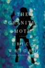 The Granite Moth: A Novel Cover Image