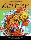 Koi Fish Coloring Book: Animal Stress-relief Coloring Book For Adults and Grown-ups Cover Image