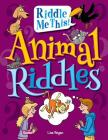 Animal Riddles (Riddle Me This!) Cover Image