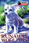Animal Emergency #4: Runaway Wolf Pups Cover Image