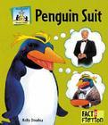 Penguin Suit (Sandcastle: Fact & Fiction) Cover Image