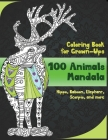 100 Animals Mandala - Coloring Book for Grown-Ups - Hippo, Baboon, Elephant, Scorpio, and more Cover Image