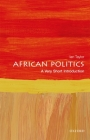 African Politics: A Very Short Introduction (Very Short Introductions) Cover Image
