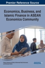 Economics, Business, and Islamic Finance in ASEAN Economics Community Cover Image