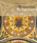 Byzantium Rediscovered Cover Image