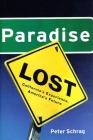Paradise Lost: California's Experience, America's Future Cover Image