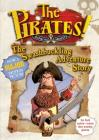 The Pirates! Band of Misfits: The Swashbuckling Adventure Story Cover Image