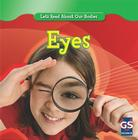 Eyes (Let's Read about Our Bodies) Cover Image