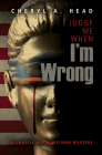 Judge Me When I'm Wrong (Charlie Mack Motown Mystery #4) Cover Image