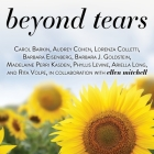 Beyond Tears Lib/E: Living After Losing a Child, Revised Edition Cover Image