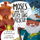 Moses and the Very Big Rescue Cover Image
