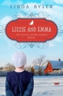 Lizzie and Emma: The Buggy Spoke Series, Book 2 Cover Image