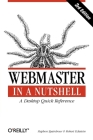 Webmaster in a Nutshell: A Desktop Quick Reference (In a Nutshell (O'Reilly)) Cover Image