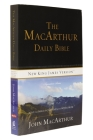 MacArthur Daily Bible-NKJV: Read Through the Bible in One Year, with Notes from John MacArthur Cover Image
