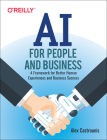 AI for People and Business: A Framework for Better Human Experiences and Business Success Cover Image