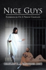 Nice Guys: Experiences of a Prison Chaplain Cover Image