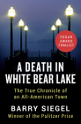 A Death in White Bear Lake: The True Chronicle of an All-American Town Cover Image