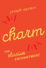 Charm: The Elusive Enchantment Cover Image