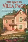 The Road to Villa Page: A He Said/She Said Memoir of Buying Our Dream Home in France Cover Image