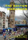 The Boston Marathon (Images of Modern America) Cover Image