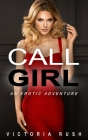 Call Girl: An Erotic Adventure Cover Image