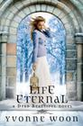 Life Eternal (A Dead Beautiful Novel #2) Cover Image