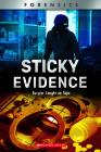 Sticky Evidence (XBooks): Burglar Caught on Tape (XBooks: Forensics) Cover Image