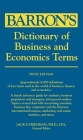 Dictionary of Business and Economics Terms (Barron's Business Dictionaries) Cover Image