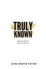 Truly Known: Devotions of God's Grace in Our Life Cover Image