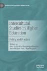 Intercultural Studies in Higher Education: Policy and Practice (Intercultural Studies in Education) Cover Image