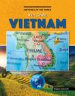 Xin Chào, Vietnam (Countries of the World (Gareth Stevens)) Cover Image