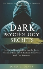 Dark Psychology Secrets: The Defense Guide Against Covert Emotional Manipulation: Outsmart, Disarm and Survive The Toxic Abuser in Your Life & Cover Image