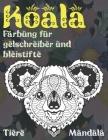 Färbung für Gelschreiber und Bleistifte - Mandala - Tiere - Koala Cover Image
