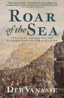 Roar of the Sea: A Tale of Treachery, Obsession, and the World's Most Valuable Wildlife Cover Image