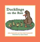 Ducklings on the Run Cover Image