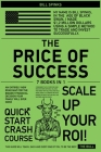 The Price of Success [7 in 1]: An Entirely New Road Map for the Biggest Financial Decision Your Family Will Ever Make Cover Image