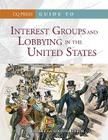 Guide to Interest Groups and Lobbying in the United States Cover Image