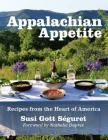 Appalachian Appetite: Recipes from the Heart of America Cover Image