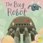 The Bug Robot Cover Image