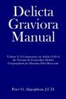 Delicta Graviora Manual: Volume 2: A Commentary on Articles 8-20 of the Normae de Gravioribus Delictis Congregationi pro Doctrina Fidei Reserva Cover Image