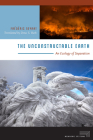 The Unconstructable Earth: An Ecology of Separation (Meaning Systems) Cover Image